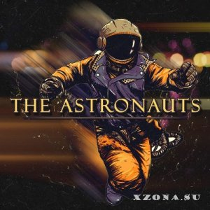 TheAstronauts - Songs From Earth To Universe (2014)