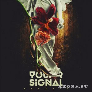 Your Signal - Remorse [EP] (2014)