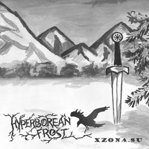Hyperborean Frost - Warriors Of Eternally Cold Land (2014)
