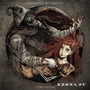 Promises Betrayed - Confession (EP) (2014)
