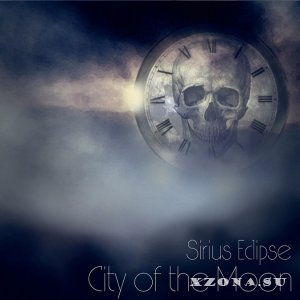Sirius Eclipse - City Of The Moon (2014)