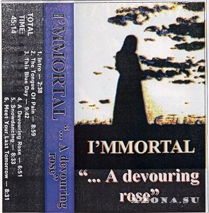 I'mmortal - ...A Devouring Rose (Demo) (1998)
