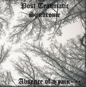 Post Traumatic Syndrome - Absence Of A Pain (2012)