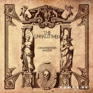 The Unhallowed - Chaingenesis (2014)