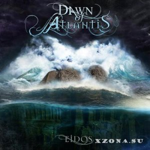 Dawn of Atlantis - Eidos [EP] (2014)