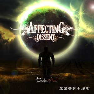 Affecting Dissent - Departed [EP] (2014)