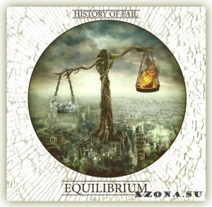 History Of Fail - Equilibrium (2014)