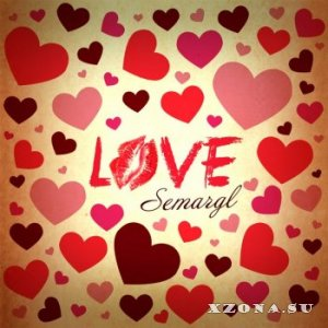 Semargl - Love (2014)