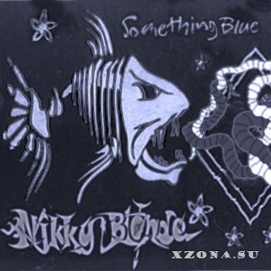 Nikky Blonde - Something Blue (2014)