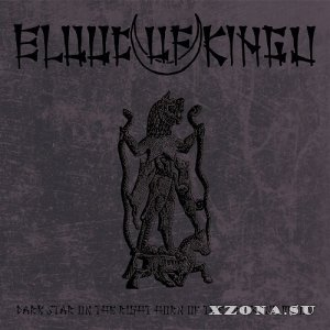 Blood Of Kingu - Dark Star On The Right Horn Of The Crescent Moon (2014)