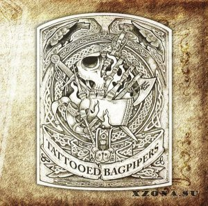 Tattooed Bagpipers - Complitation (2014)