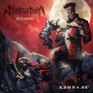 Abdication – Fall of Mankind (EP) (2014)