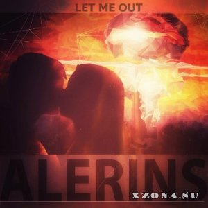 Alerins – Let Me Out [EP] (2014)