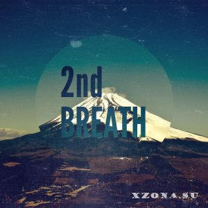 2nd Breath - [EP] (2014)