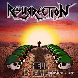 Resurrection – Hell Is Empty (2014)