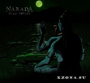 Narada - Dead Waters (2014)