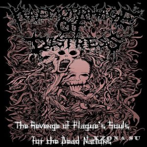 Haemorrhage Of Distress - The Revenge Of Plague's Souls For The Dead Nations (2014)