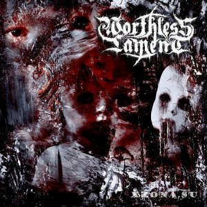 Worthless Lament - Worthless Lament (2014)