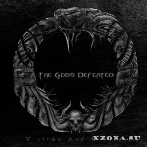 The Gods Defeated - Victims And Sinners [EP] (2014)