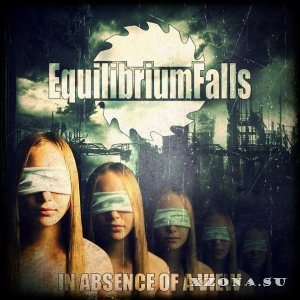 Equilibrium Falls - In Absence Of A View [EP] (2014)
