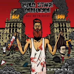 Hold Stage Democide – All Betrayed (2014)