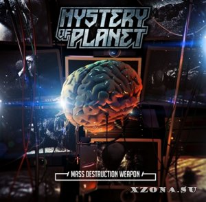 Mystery Of Planet - Mass Destruction Weapon [EP] (2014)