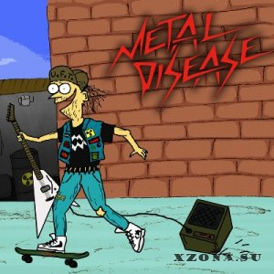 Metal Disease - Young Attack (2014)