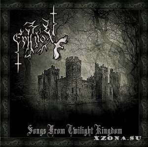 Evilnox - Songs From Twilight Kingdom (2014)