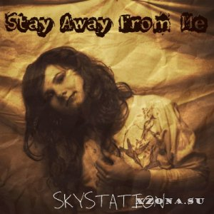 Skystation - Stay Away From Me [EP] (2014)