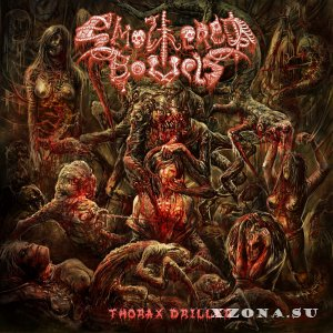 Smothered Bowels - Thorax Driller (2014)