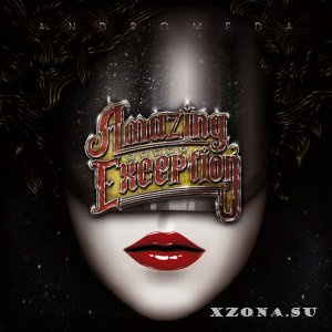 Amazing Exception – Andromeda (2014)