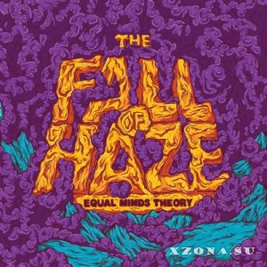 Equal Minds Theory - The Fall Of Haze (2014)