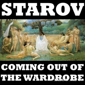 Старов - Coming Out Of The Wardrobe (2014)