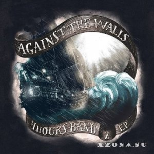 4hours-band - Against the Walls [EP] (2014)