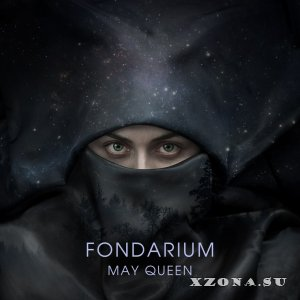 Fondarium - May Queen (2014)
