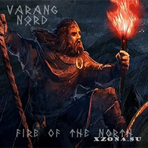 Varang Nord - Fire Of The North [EP] (2014)