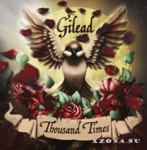 Gilead - Thousand Times (2015)