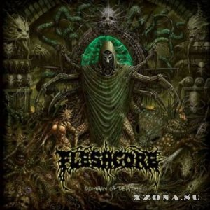 Fleshgore - Domain Of Death [EP] (2014)