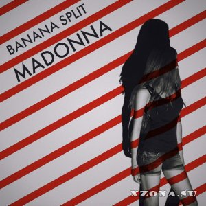 Banana Split - Madonna (Single) (2014)
