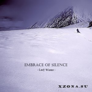 Embrace Of Silence - Last Winter (Single) (2015)