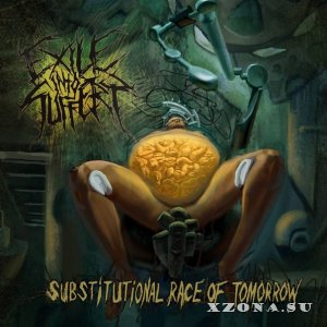 Exile Into Suffery - Substitutional Race Of Tomorrow (2015)