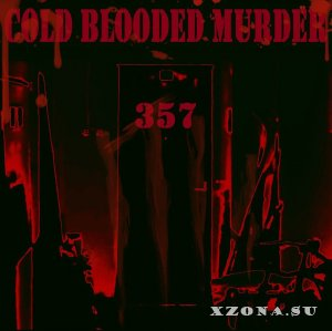 Cold Blooded Murder – 357 (EP) (2015)