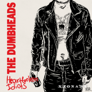 The Dumbheads - Heartbroken Idiots (2015)
