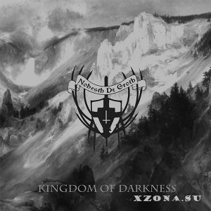 Nohesth De Groth - Kingdom Of Darkness (Single) (2015)