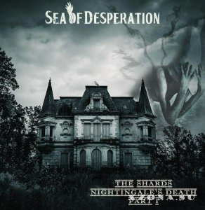 Sea Of Desperation - The Shards-Nightingale's Death (Part I) (2015)