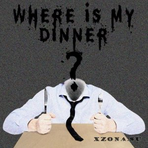 Where is my dinner? – Self-Titled (2015)