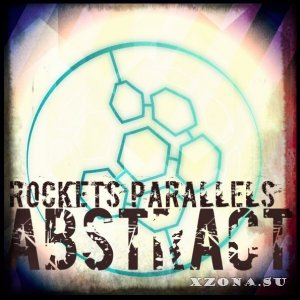 Rockets Parallels - Abstract (2015)