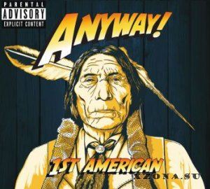 ANYWAY! - 1st American (2015)