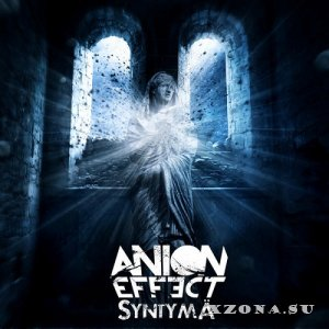Anion Effect - Syntymä (2015)