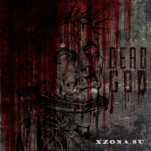 2DEAD2DIE - Dead God (Single) (2015)